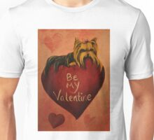 Yorkshire Terrier~Yorkie Dog~Be My Valentine Unisex T-Shirt