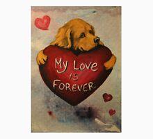 Golden Retriever~Dog~My Love Forever~Valentine Unisex T-Shirt