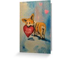 Pembroke Welsh Corgi~dog~I'm Yours~Valentine~LOVE Greeting Card