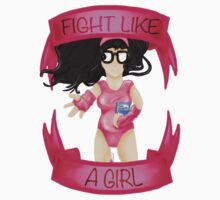 Fight Like A Girl Series- Tina Belcher by onthemeander