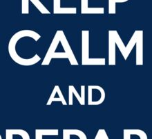 Keep calm and prepare for trouble Sticker