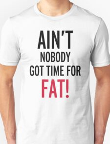 Time For Fat Funny Quote Unisex T-Shirt