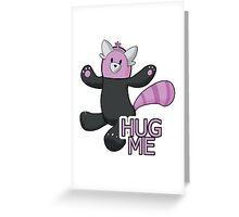 hug me! Greeting Card