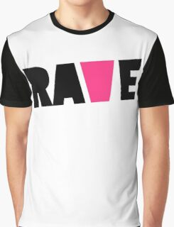 Rave Pink V Music Quote Graphic T-Shirt