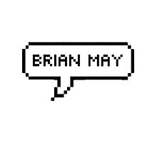 Brian May- What's more to say? by Beatlemily