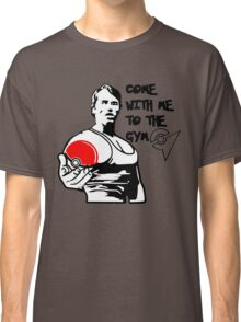 """""""Come With Me To The Gym"""" Arnold Pokemon  Classic T-Shirt"""