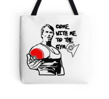 """""""Come With Me To The Gym"""" Arnold Pokemon  Tote Bag"""