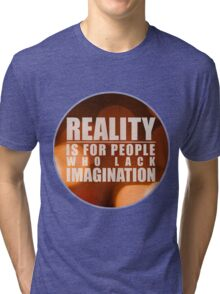 Reality As I Recalled Tri-blend T-Shirt