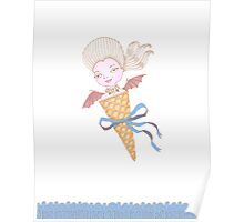 Marie Antoinette Ice Cream Cone with Bat Wings Poster
