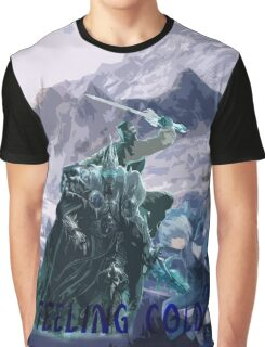 Cold? Graphic T-Shirt