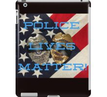 POLICE LIVES MATTER iPad Case/Skin