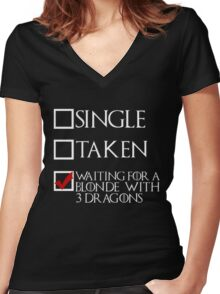 Waiting for a blonde with 3 dragons (white text + tick) Women's Fitted V-Neck T-Shirt