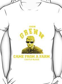 Grenn came from a farm. T-Shirt