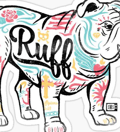 Ruff Sticker