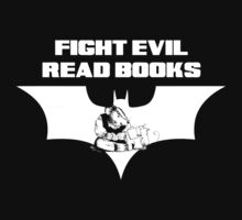 Fight Evil  • Read Books by rawketsock