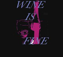 Wine Is Fine:  Wine Lovers Women's Tank Top