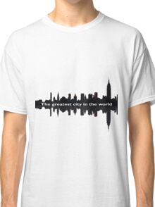 Greatest City in the World Classic T-Shirt