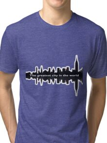 Greatest City in the World Tri-blend T-Shirt