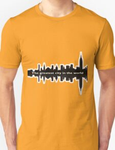 Greatest City in the World Unisex T-Shirt