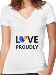 Love Proudly Women's Fitted V-Neck T-Shirt