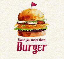 I love you more than burger Hoodie