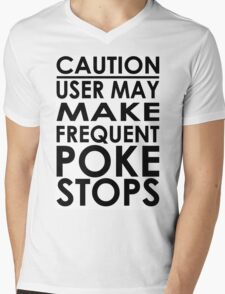 Caution - Frequent Poke Stops Mens V-Neck T-Shirt