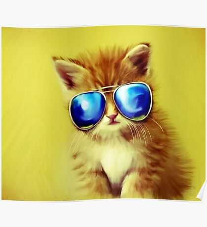 Cute Kitty with Sunglasses Poster