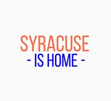 Syracuse is Home Unisex T-Shirt