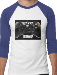 Wanna Play Xbox Controller Tee Men's Baseball ¾ T-Shirt