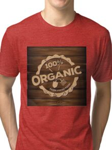Eco stamp label of healthy organic natural fresh farm food scorched on wood Tri-blend T-Shirt