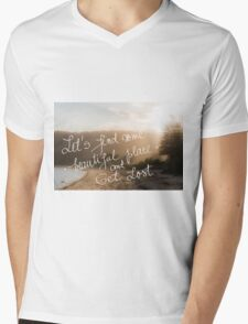 Lets find some beautiful place and get lost text Mens V-Neck T-Shirt
