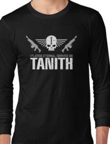 Pledge Eternal Service on Tanith Long Sleeve T-Shirt