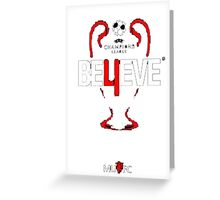 Believe... Greeting Card