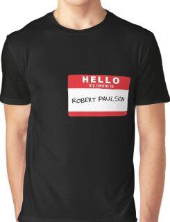 Robert Paulson Graphic T-Shirt