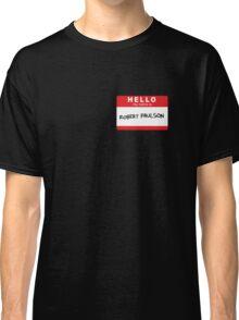Robert Paulson Classic T-Shirt