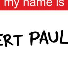 Robert Paulson Sticker