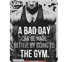 Bad Day? Go To The Gym! iPad Case/Skin