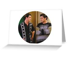 Friends TV Chandler Joey Greeting Card