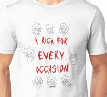 A Rick for Every Occasion Unisex T-Shirt