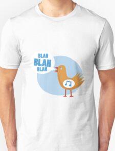 blah blah blah bird Unisex T-Shirt