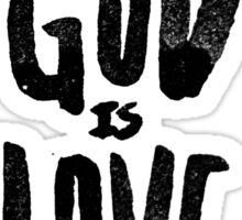 God is Love Sticker