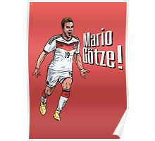 Mario Götze! Poster