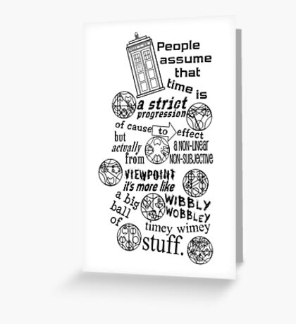 Doctor Who Timey Wimey Stuff Greeting Card