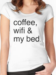COFFEE, WIFI, & MY BED Women's Fitted Scoop T-Shirt
