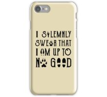 I Solemnly Swear Geeky Marauder Quote Fun iPhone Case/Skin