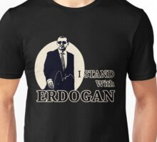 i stand with erdogan t-shirt turkey coup failed Unisex T-Shirt