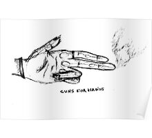 GUNS FOR HANDS Poster