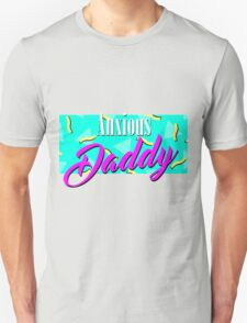 Anxious Daddy Unisex T-Shirt