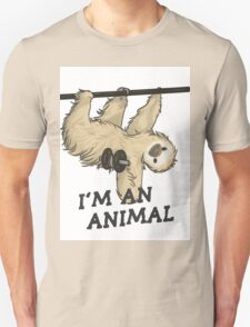 I'm an animal Unisex T-Shirt