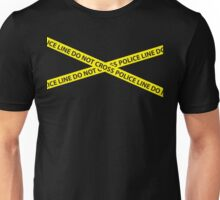 POLICE LINE DO NOT CROSS Unisex T-Shirt